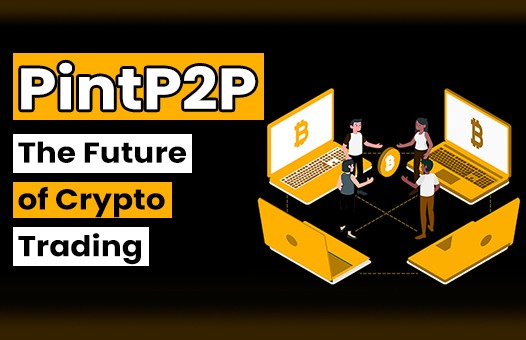 PintP2P — The Future of Crypto Trading