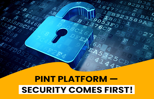 PINT PLATFORM — SECURITY COMES FIRST!